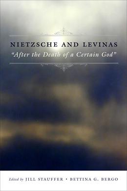 Abbildung von Stauffer / Bergo | Nietzsche and Levinas | 2008 |