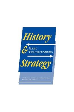 Abbildung von Trachtenberg   History and Strategy   1991
