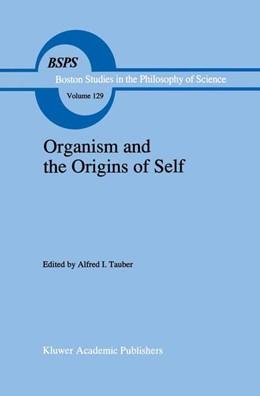 Abbildung von Tauber | Organism and the Origins of Self | 1991 | 129