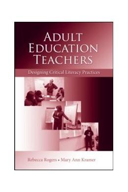 Abbildung von Rogers / Kramer | Adult Education Teachers | 2007 | Designing Critical Literacy Pr...