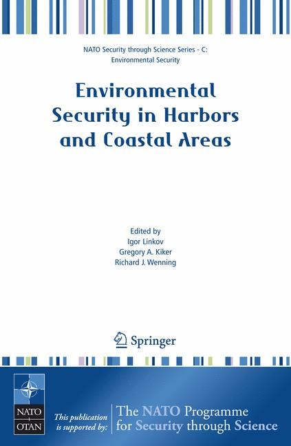 Environmental Security in Harbors and Coastal Areas | Linkov / Kiker / Wenning, 2007 | Buch (Cover)