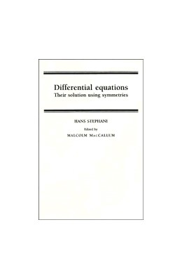 Abbildung von Stephani / MacCallum | Differential Equations | 1990 | Their Solution Using Symmetrie...