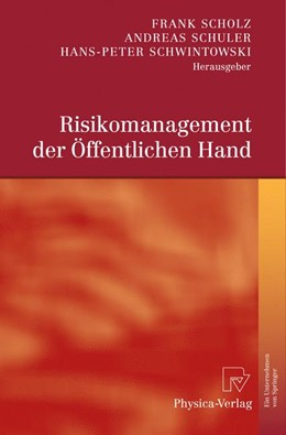 Abbildung von Scholz / Schuler / Schwintowski | Risikomanagement der Öffentlichen Hand | 2009