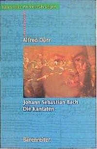 Johann Sebastian Bach - Die Kantaten | Dürr | 9. Auflage, 2001 | Buch (Cover)