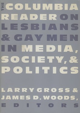 Abbildung von Gross / Woods | The Columbia Reader on Lesbians and Gay Men in Media, Society, and Politics | 1999