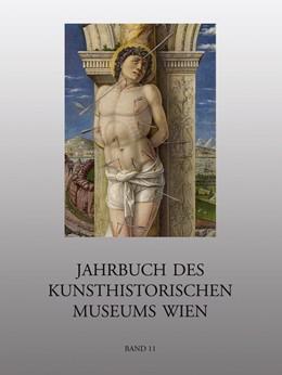 Abbildung von Haag / Helke | Jahrbuch des Kunsthistorischen Museums Wien | 2010 | 11