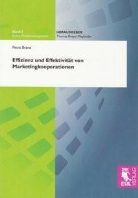 Effizienz und Effektivität von Marketingkooperationen | Branz, 2009 | Buch (Cover)