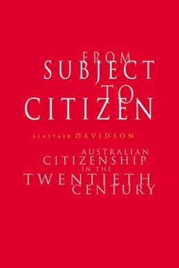 Abbildung von Davidson | From Subject to Citizen | 1997 | Australian Citizenship in the ...