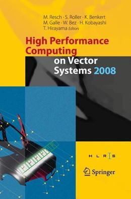 Abbildung von Roller / Benkert / Galle / Bez / Kobayashi / Hirayama   High Performance Computing on Vector Systems 2008   2008