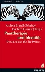 Paartherapie und Identität | Brandl-Nebehay / Hinsch, 2010 | Buch (Cover)