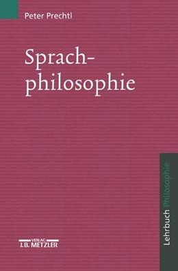 Abbildung von Prechtl   Sprachphilosophie   1998   Lehrbuch Philosophie