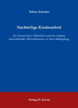 Abbildung von Schrader | Nachteilige Kinderarbeit | 2008 | Ein Versuch ihrer Definition u... | 61