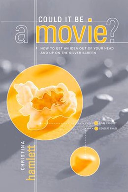 Abbildung von Hamlett | Could it be a Movie? | 2004 | How to get an Idea out of your...