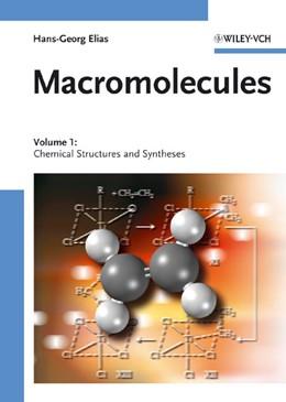 Abbildung von Elias | Macromolecules | 2005 | Volume 1: Chemical Structures ... | 1