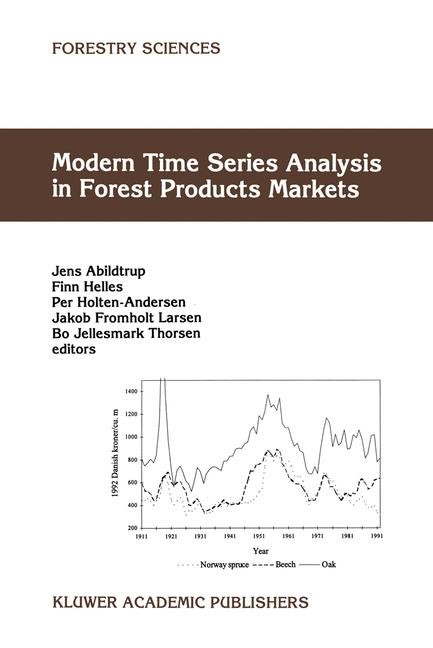 Modern Time Series Analysis in Forest Products Markets | Abildtrup / Helles / Holten-Andersen / Larsen / Thorsen, 1998 | Buch (Cover)