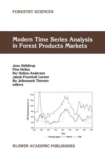 Abbildung von Abildtrup / Helles / Holten-Andersen / Larsen / Thorsen | Modern Time Series Analysis in Forest Products Markets | 1998