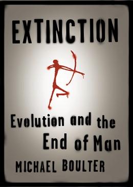 Abbildung von Boulter   Extinction   2005   Evolution and the End of Man