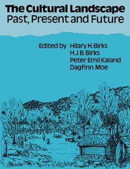 Abbildung von Birks / Kaland / Moe | The Cultural Landscape | 2004 | Past, Present and Future