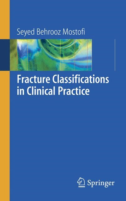 Fracture Classifications in Clinical Practice | Mostofi, 2005 | Buch (Cover)