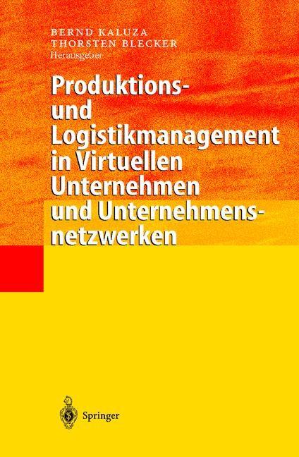 Produktions- und Logistikmanagement in Virtuellen Unternehmen und Unternehmensnetzwerken | Kaluza / Blecker, 2000 | Buch (Cover)