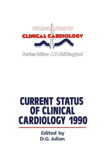 Current Status of Clinical Cardiology 1990 | Julian, 1990 | Buch (Cover)