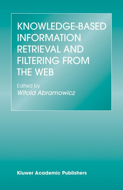 Abbildung von Abramowicz | Knowledge-Based Information Retrieval and Filtering from the Web | 2003