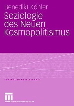 Abbildung von Köhler   Soziologie des Neuen Kosmopolitismus   2006