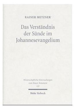 Abbildung von Metzner | Das Verständnis der Sünde im Johannesevangelium | 1999 | 122