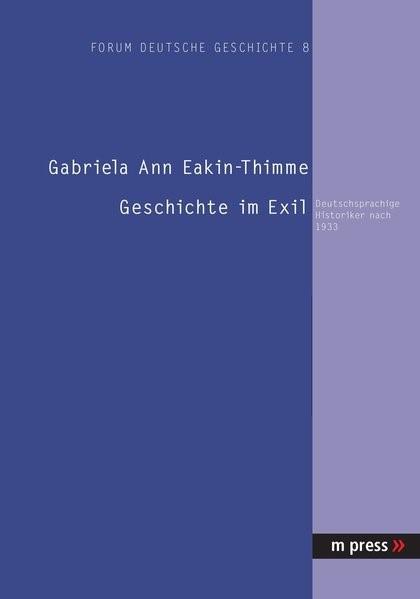 Geschichte im Exil | Eakin-Thimme, 2005 (Cover)
