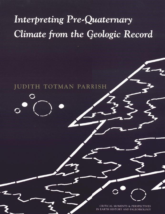 Abbildung von Parrish | Interpreting Pre-Quaternary Climate from the Geologic Record | 1998