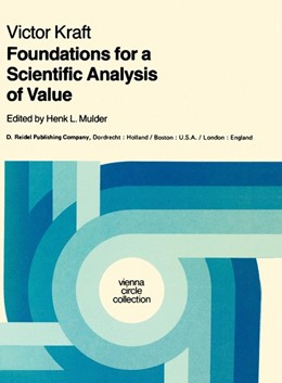 Abbildung von Kraft / Mulder | Foundations for a Scientific Analysis of Value | 1981 | Herausgegeben von Mulder, Henk... | 15