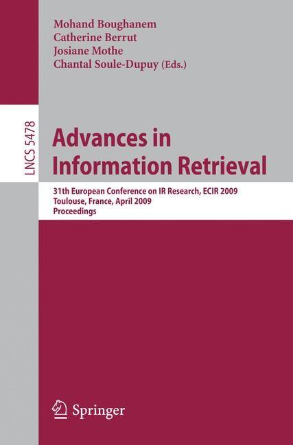 Advances in Information Retrieval | Boughanem / Berrut / Mothe / Soule-Dupuy, 2009 | Buch (Cover)