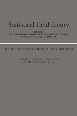 Abbildung von Itzykson / Drouffe | Statistical Field Theory: Volume 1, From Brownian Motion to Renormalization and Lattice Gauge Theory | 1991