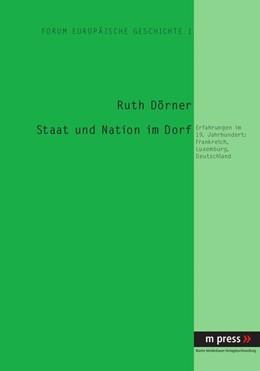 Abbildung von Dörner | Staat und Nation im Dorf | 2006 | Erfahrungen im 19. Jahrhundert...