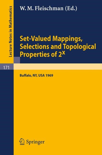 Abbildung von Fleischman | Set-Valued Mappings, Selections and Topological Properties of 2x | 1970
