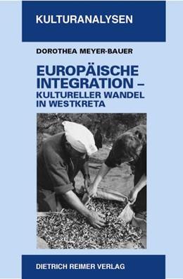 Abbildung von Meyer-Bauer | Europäische Integration - Kultureller Wandel in Westkreta | 1. Auflage | 2003 | 6 | beck-shop.de