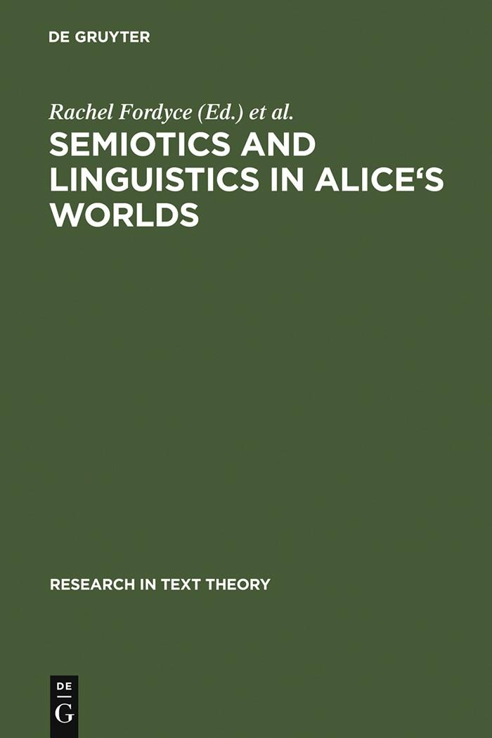 Abbildung von Fordyce / Marello | Semiotics and Linguistics in Alice's Worlds | Reprint 2012 | 1994
