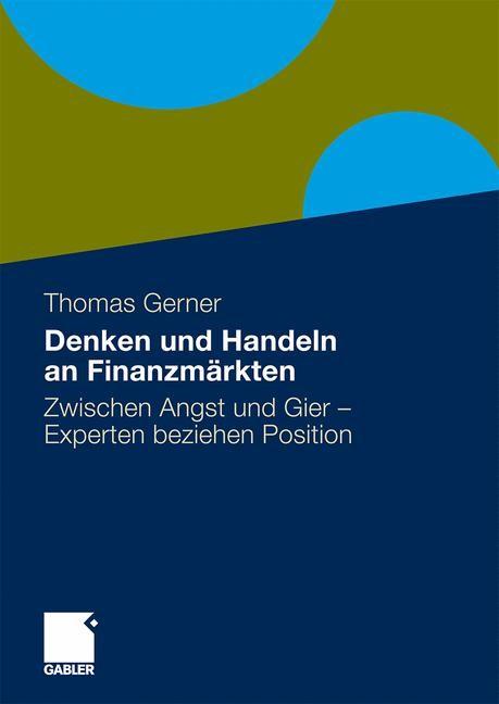 Abbildung von Gerner | Denken und Handeln an Finanzmärkten | 1. Auflage 2010 | 2010