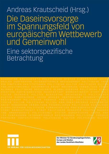 Abbildung von Krautscheid | Die Daseinsvorsorge im Spannungsfeld von europäischem Wettbewerb und Gemeinwohl | 2009