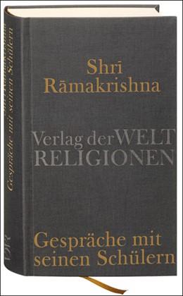 Abbildung von Kämpchen / Ramakrishna | Gespräche mit seinen Schülern | 2008 | Übersetzt von Martin Kämpchen....