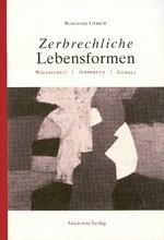 Abbildung von Liebsch | Zerbrechliche Lebensformen | Reprint 2015 | 2001