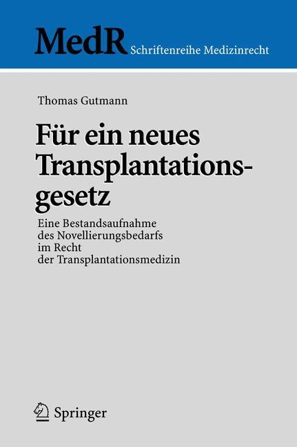 Abbildung von Gutmann | Für ein neues Transplantationsgesetz | 2005