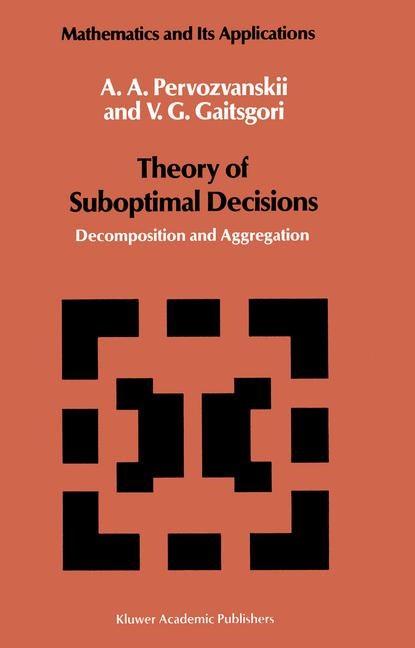 Abbildung von Pervozvanskii / Gaitsgori | Theory of Suboptimal Decisions | 1988