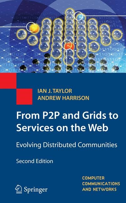 Abbildung von Taylor / Harrison | From P2P and Grids to Services on the Web | 2nd ed. | 2008