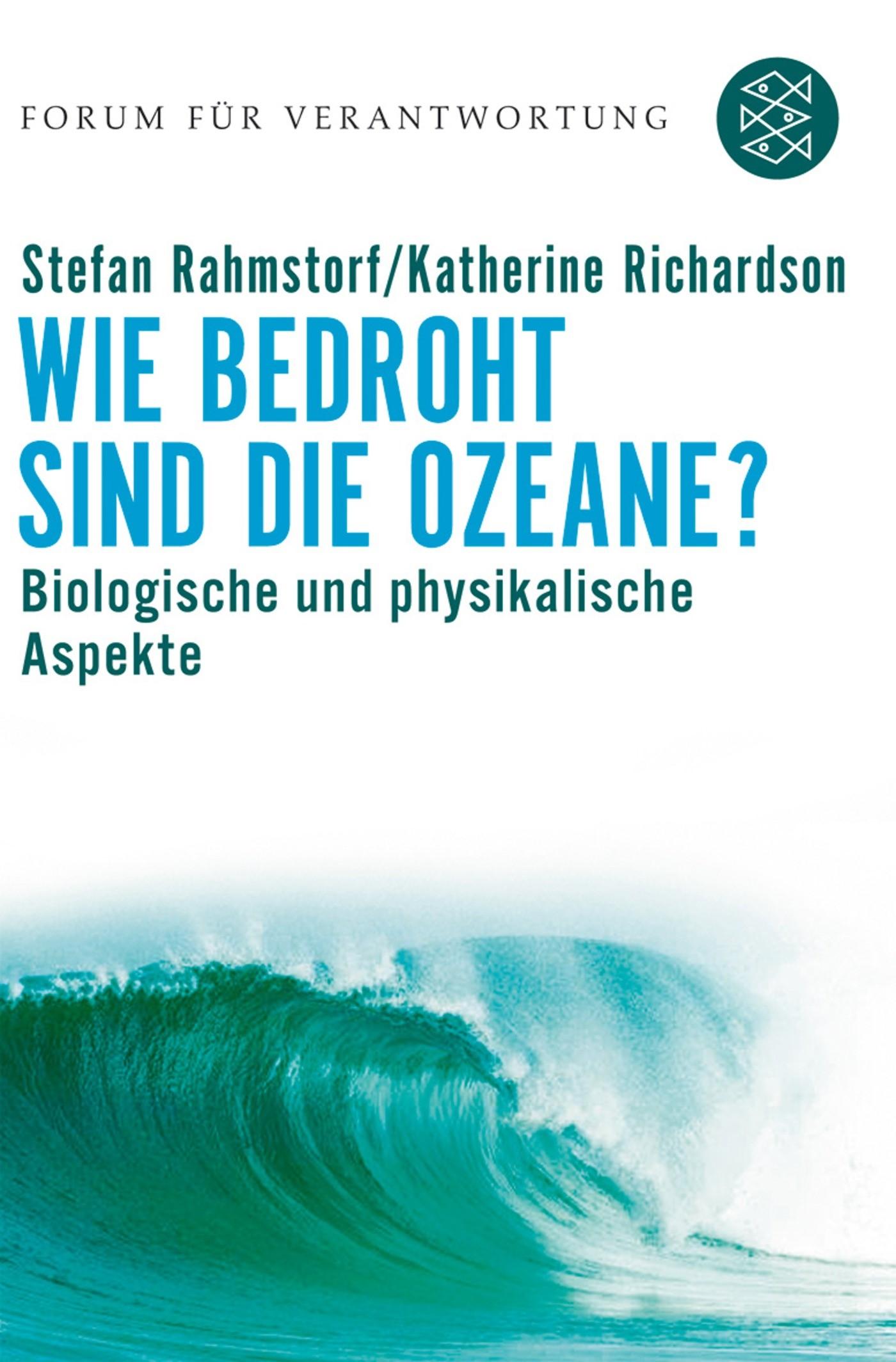 Abbildung von Rahmstorf / Wiegandt / Richardson | Wie bedroht sind die Ozeane? | 2007