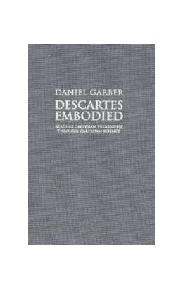 Abbildung von Garber   Descartes Embodied   2000   Reading Cartesian Philosophy t...
