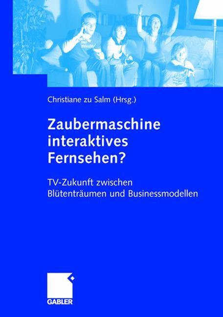 Abbildung von zu Salm   Zaubermaschine interaktives Fernsehen?   2004   2004