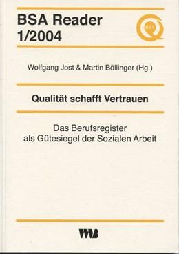Abbildung von Wolfgang / Böllinger   Qualität schafft Vertrauen   2004   Das Berufsregister als Gütesie...