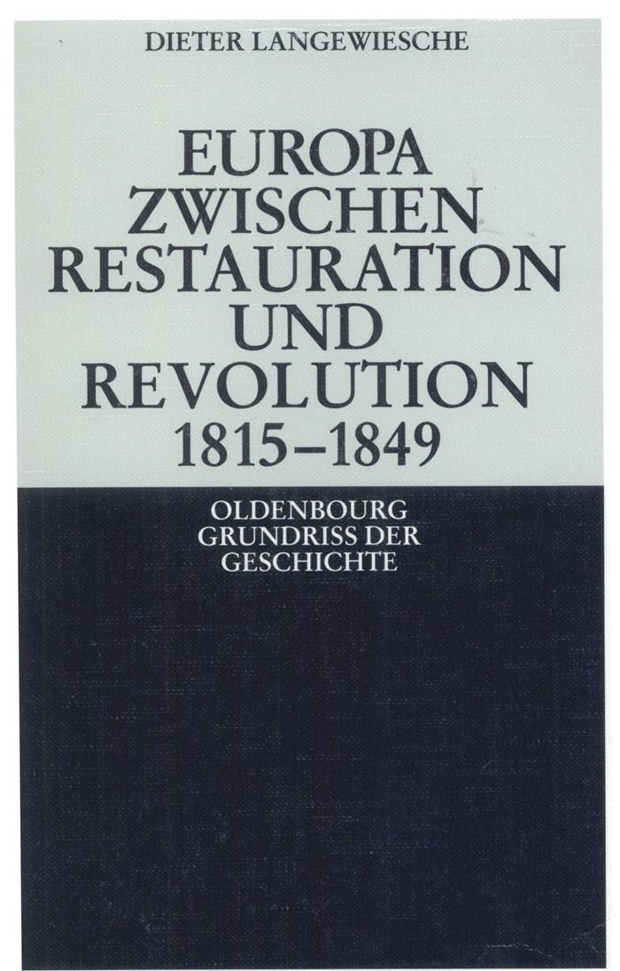 Abbildung von Langewiesche | Europa zwischen Restauration und Revolution 1815-1849 | 5. Aufl. | 2007