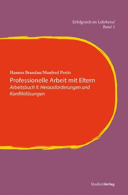 Professionelle Arbeit mit Eltern   Brandau / Pretis, 2009   Buch (Cover)